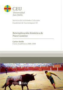 REIVINDICACIÓN HISTÓRICA DE PACO CAMINO