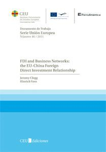 FDI AND BUSINESS NETWORKS: THE EU-CHINA FOREIGN DIRECT INVESTMENT RELATIONSHIP