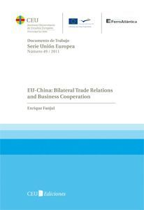 EU-CHINA: BILATERAL TRADE RELATIONS AND BUSINESS COOPERATION