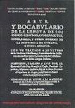 ARTE Y BOCABULARIO DE LA LENGUA DE LOS INDIOS CHAYMAS, CUMANAGOTOS, CORES, PARIAS, Y OTROS DIVERSOS