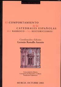EL COMPORTAMIENTO DE LAS CATEDRALES ESPAÑOLAS