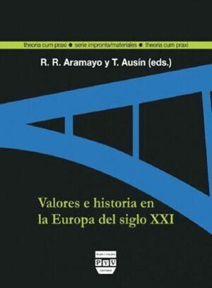 VALORES E HISTORIA EN LA EUROPA DEL SIGLO XXI