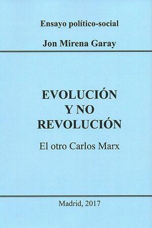EVOLUCIÓN Y NO REVOLUCIÓN