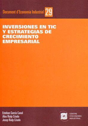INVERSIONES EN TIC Y ESTRATEGIAS DE CRECIMIENTO EMPRESARIAL