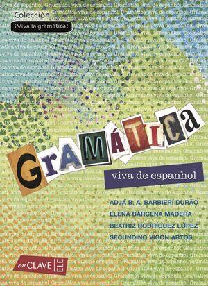 GRAMÁTICA VIVA DE ESPANHOL