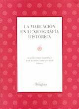 LA MARCACIÓN EN LEXICOGRAFÍA HISTÓRICA