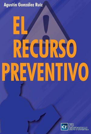 EL RECURSO PREVENTIVO