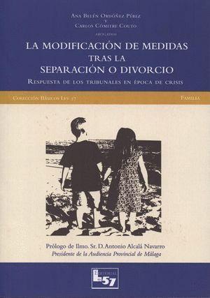 LA MODIFICACIÓN DE MEDIDAS TRAS LA SEPARACIÓN O DIVORCIO RESPUESTA DE LOS TRIBUNALES