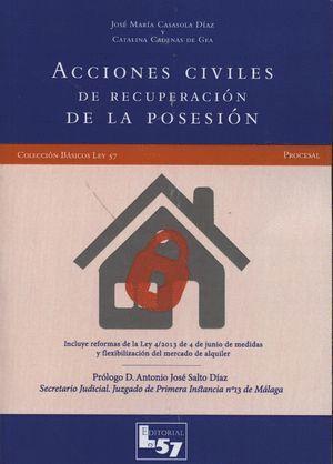 ACCIONES CIVILES DE RECUPERACIÓN DE LA POSESIÓN FORMULARIOS Y ESQUEMAS PROCESALES