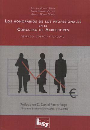 LOS HONORARIOS DE LOS PROFESIONALES EN EL CONCURSO DE ACREEDORES DEVENGO, COBRO Y FISCALIDAD