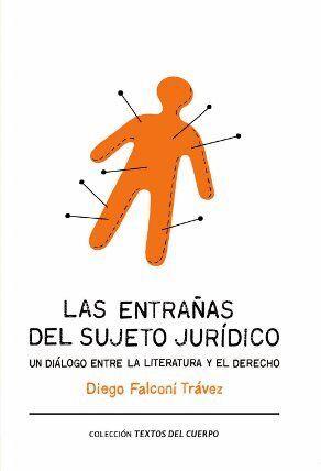 LAS ENTRAÑAS DEL SUJETO JURÍDICO