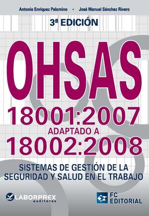 OHSAS 18001:2007 ADAPTADO A 18002:2008
