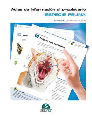 ESPECIE FELINA. ATLAS DE INFORMACIÓN AL PROPIETARIO