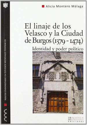 LINAJE DE LOS VELASCO Y LA CIUDAD DE BURGOS (1379-1474), EL IDENTIDAD Y PODER POLÍTICO