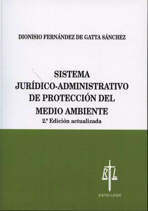 SISTEMA JURÍDICO-ADMINISTRATIVO DE PROTECCIÓN DEL MEDIO AMBIENTE