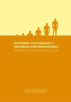 PATRONES CULTURALES Y SOCIEDAD CONTEMPORÁNEA