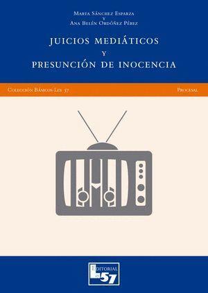 JUICIOS MEDIÁTICOS Y PRESUNCIÓN DE INOCENCIA