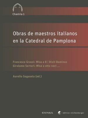 OBRAS DE MAESTROS ITALIANOS EN LA CATEDRAL DE PAMPLONA