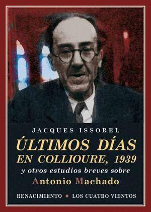 ÚLTIMOS DÍAS EN COLLIURE, 1939