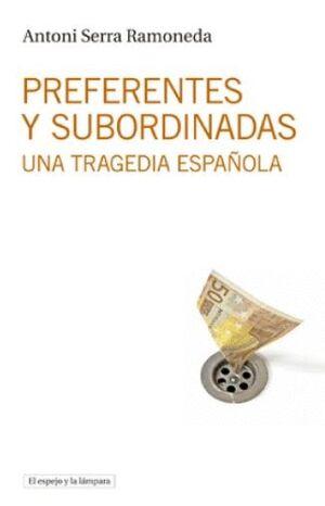 PREFERENTES Y SUBORDINADAS