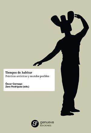 TIEMPOS DE HABITAR
