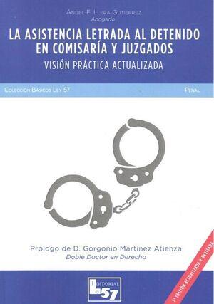 ASISTENCIA LETRADA AL DETENIDO EN COMISARIA Y JUZGADOS, LA. VISIO
