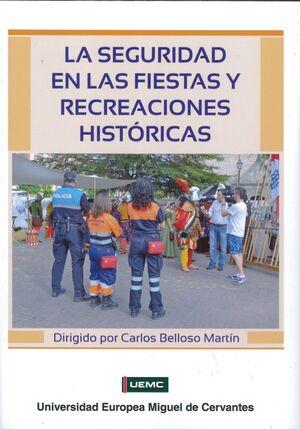 LA SEGURIDAD EN LAS FIESTAS Y RECREACIONES HISTÓRICAS