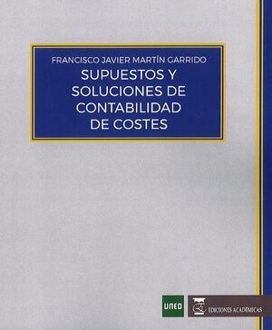 SUPUESTOS Y SOLUCIONES DE CONTABILIDAD DE COSTES