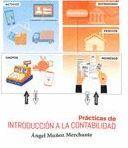 PRÁCTICAS DE INTRODUCCIÓN A LA CONTABILIDAD (3ª ED)