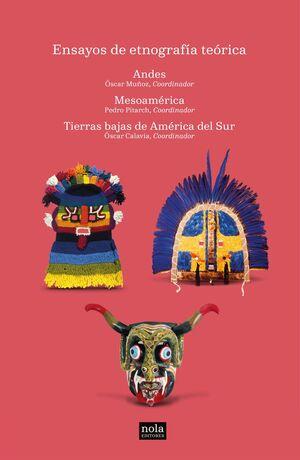 ENSAYOS DE ETNOGRAFÍA TEÓRICA (3 VOLS.)