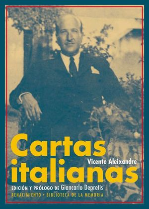 CARTAS ITALIANAS DE VICENTE ALEIXANDRE