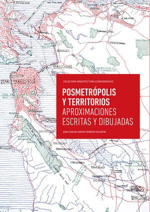 POSMETRÓPOLIS Y TERRITORIOS