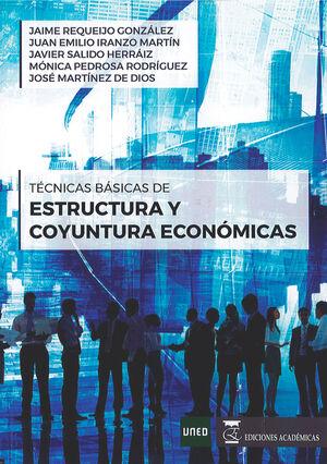 TÉCNICAS BÁSICAS DE ESTRUCTURA Y COYUNTURA ECONÓMICAS