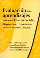 EVALUACIÓN DE LOS APRENDIZAJES DEL ÁREA DE CIENCIAS SOCIALES, GEOGRAFÍA E HISTORIA DE LA EDUCACIÓN SECUNDARIA OBLIGATORIA