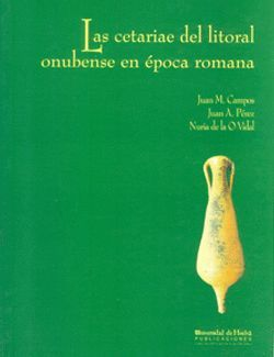 LAS CETARIAE DEL LITORAL ONUBENSE EN ÉPOCA ROMANA