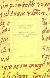 COMEDIAS BURLESCAS DEL SIGLO DE ORO. TOMO I.