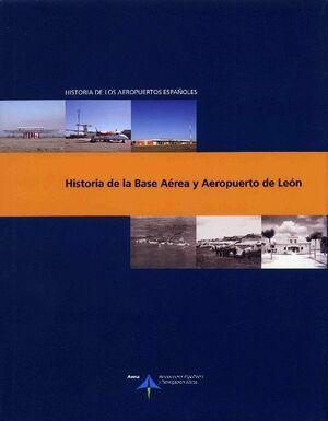 HISTORIA DE LA BASE AÉREA Y AEROPUERTO DE LEÓN