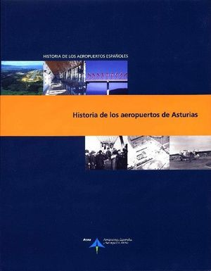 HISTORIA DE LOS AEROPUERTOS DE ASTURIAS