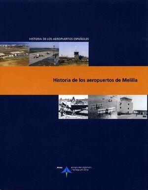 HISTORIA DE LOS AEROPUERTOS DE MELILLA