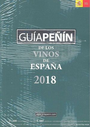 GUÍA PEÑÍN DE LOS VINOS DE ESPAÑA 2018
