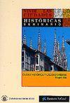 VIVIR LAS CIUDADES HISTÓRICAS: CIUDAD HISTÓRICA Y CALIDAD URBANA