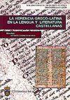 LA HERENCIA GRECO-LATINA EN LA LENGUA Y LITERATURA CASTELLANAS