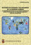 SUCESIÓN DE ESTADOS Y SALVAGUARDA DE LA DIGNIDAD HUMANA