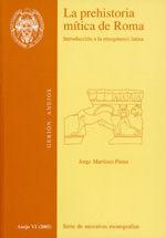 LA PREHISTORIA MÍTICA DE ROMA