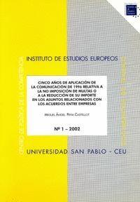 CINCO AÑOS DE LA APLICACIÓN DE LA COMUNICACIÓN DE 1996 RELATIVA A LA NO IMPOSICIÓN DE MULTAS  O A LA