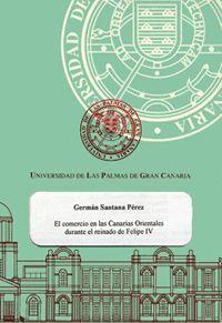 EL COMERCIO EN LAS CANARIAS ORIENTALES DURANTE EL REINADO DE FELIPE IV