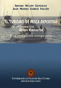 EL TURISMO DE PESCA DEPORTIVA DE ALTURA EN GRAN CANARIA