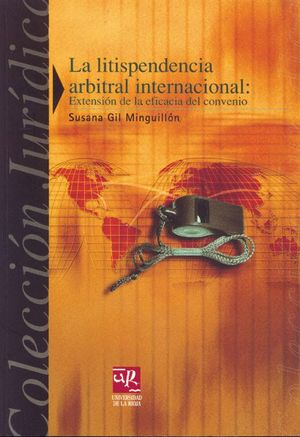 LA LITISPENDENCIA ARBITRAL INTERNACIONAL
