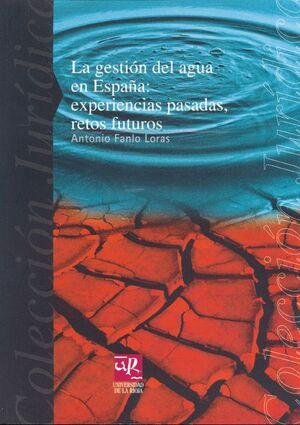 LA GESTIÓN DEL AGUA EN ESPAÑA