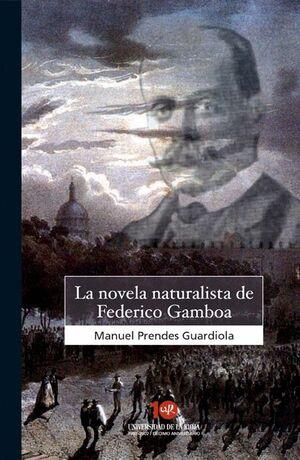 LA NOVELA NATURALISTA DE FEDERICO GAMBOA